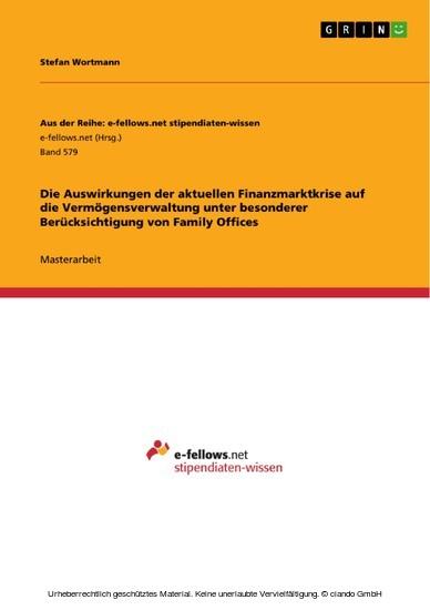 Die Auswirkungen der aktuellen Finanzmarktkrise auf die Vermögensverwaltung unter besonderer Berücksichtigung von Family Offices - Blick ins Buch