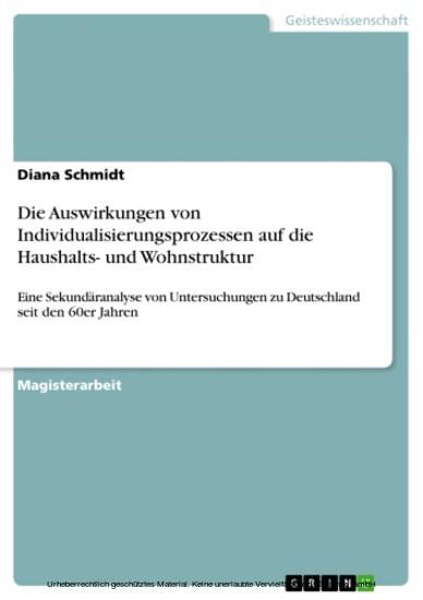 Die Auswirkungen von Individualisierungsprozessen auf die Haushalts- und Wohnstruktur - Blick ins Buch