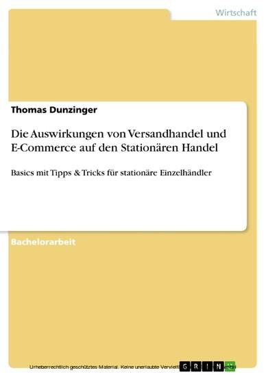 Die Auswirkungen von Versandhandel und E-Commerce auf den Stationären Handel - Blick ins Buch