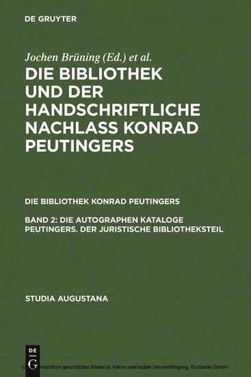 Die autographen Kataloge Peutingers. Der juristische Bibliotheksteil - Blick ins Buch