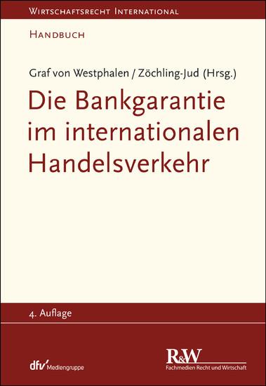 Die Bankgarantie im internationalen Handelsverkehr - Blick ins Buch