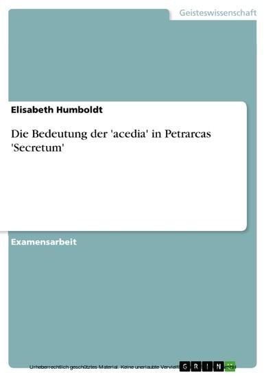 Die Bedeutung der 'acedia' in Petrarcas 'Secretum' - Blick ins Buch