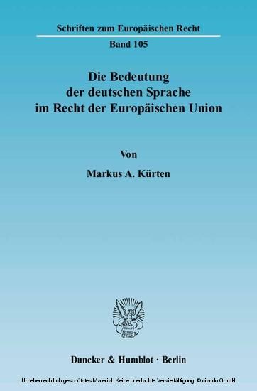 Die Bedeutung der deutschen Sprache im Recht der Europäischen Union. - Blick ins Buch