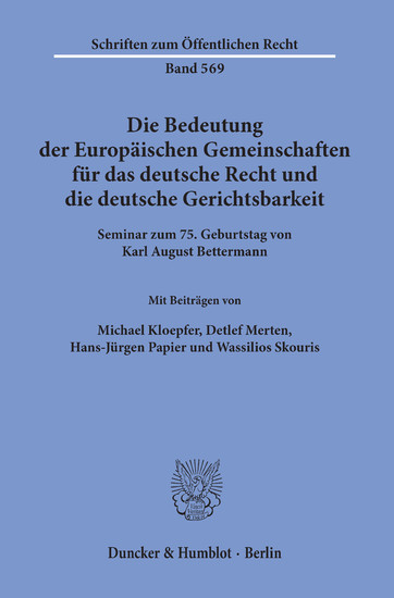 Die Bedeutung der Europäischen Gemeinschaften für das deutsche Recht und die deutsche Gerichtsbarkeit. - Blick ins Buch