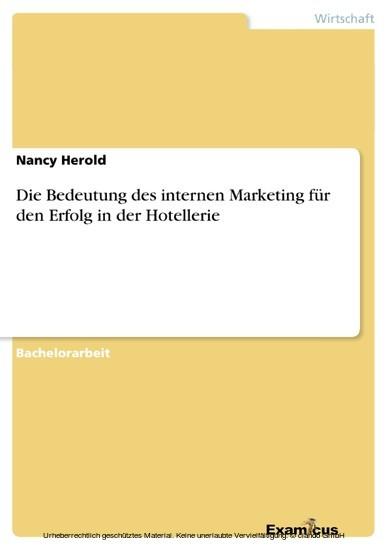 Die Bedeutung des internen Marketing für den Erfolg in der Hotellerie - Blick ins Buch