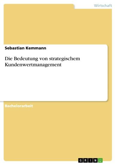 Die Bedeutung von strategischem Kundenwertmanagement - Blick ins Buch