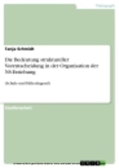 Die Bedeutung struktureller Vorentscheidung in der Organisation der NS-Erziehung - Blick ins Buch