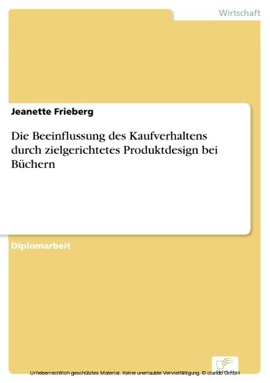 Die Beeinflussung des Kaufverhaltens durch zielgerichtetes Produktdesign bei Büchern - Blick ins Buch