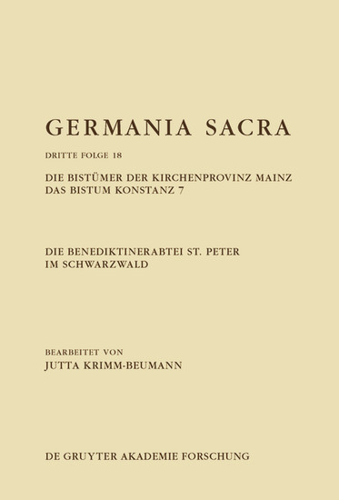 Die Benediktinerabtei St. Peter im Schwarzwald. Die Bistümer der Kirchenprovinz Mainz. Das Bistum Konstanz 7 - Blick ins Buch
