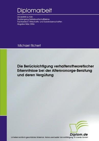 Die Berücksichtigung verhaltenstheoretischer Erkenntnisse bei der Altersvorsorge-Beratung und deren Vergütung - Blick ins Buch