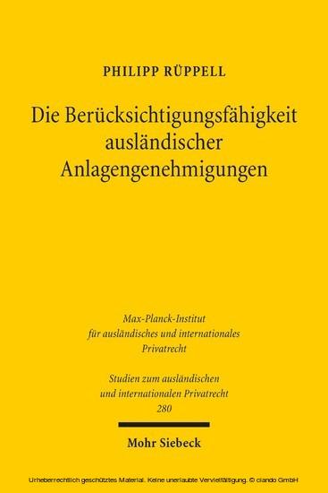 Die Berücksichtigungsfähigkeit ausländischer Anlagengenehmigungen - Blick ins Buch