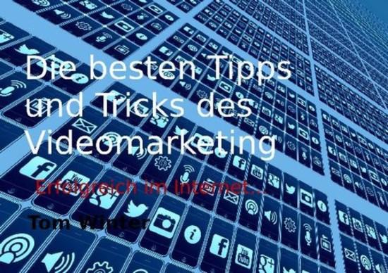 Die besten Tipps und Tricks des Videomarketing - Blick ins Buch