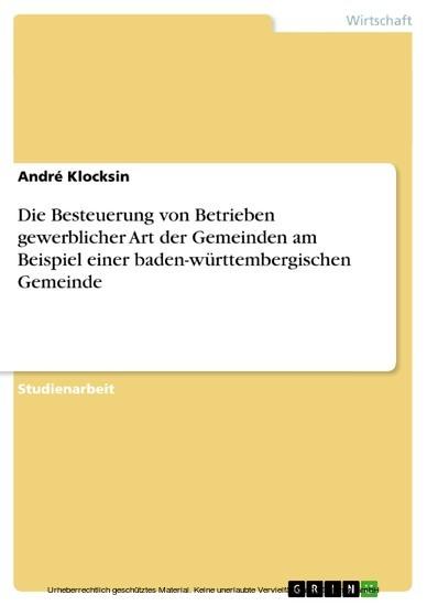 Die Besteuerung von Betrieben gewerblicher Art der Gemeinden am Beispiel einer baden-württembergischen Gemeinde - Blick ins Buch