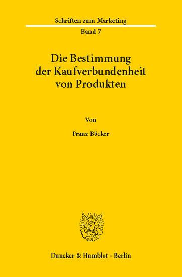 Die Bestimmung der Kaufverbundenheit von Produkten. - Blick ins Buch