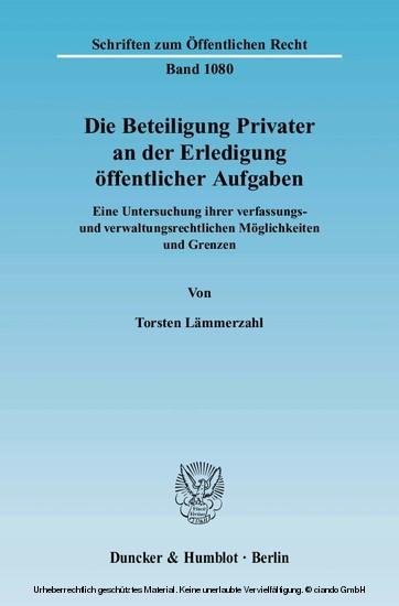 Die Beteiligung Privater an der Erledigung öffentlicher Aufgaben. - Blick ins Buch