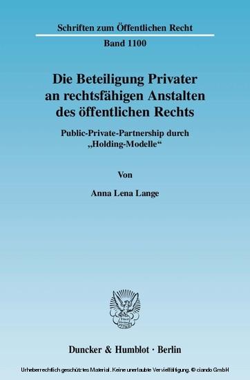 Die Beteiligung Privater an rechtsfähigen Anstalten des öffentlichen Rechts. - Blick ins Buch