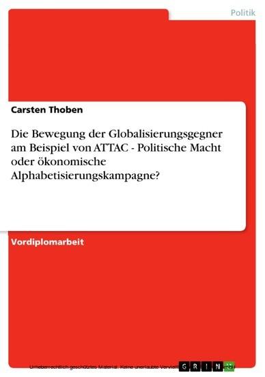 Die Bewegung der Globalisierungsgegner am Beispiel von ATTAC - Politische Macht oder ökonomische Alphabetisierungskampagne? - Blick ins Buch