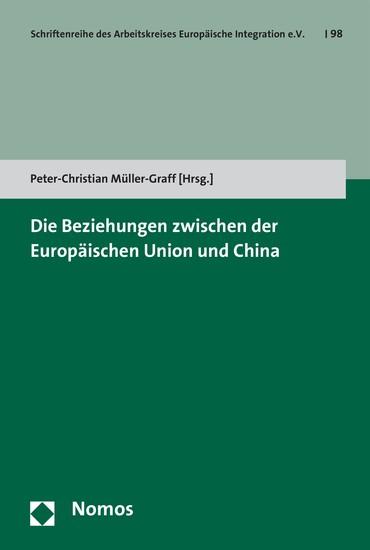 Die Beziehungen zwischen der Europäischen Union und China - Blick ins Buch