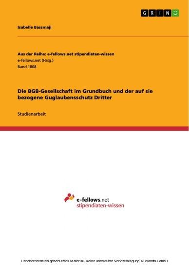 Die BGB-Gesellschaft im Grundbuch und der auf sie bezogene Guglaubensschutz Dritter - Blick ins Buch