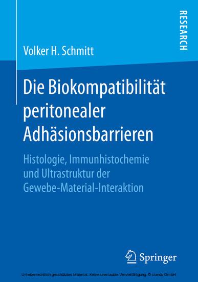 Die Biokompatibilität peritonealer Adhäsionsbarrieren - Blick ins Buch