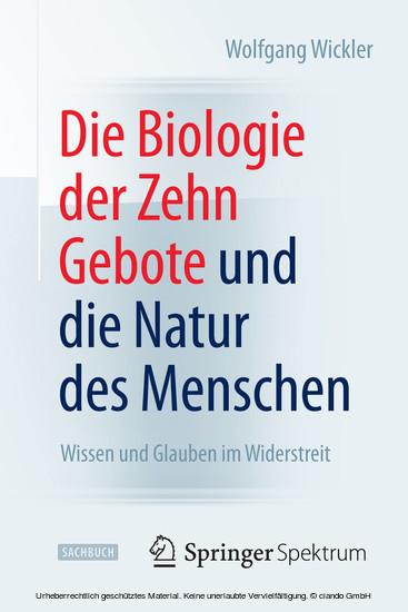 Die Biologie der Zehn Gebote und die Natur des Menschen - Blick ins Buch