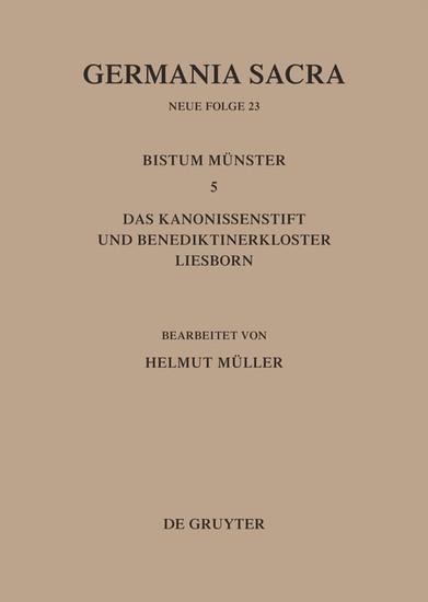 Die Bistümer der Kirchenprovinz Köln. Das Bistum Münster 5. Das Kanonissenstift und Benediktinerkloster Liesborn - Blick ins Buch