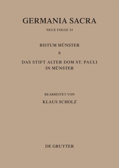 Die Bistümer der Kirchenprovinz Köln. Das Bistum Münster 6. Das Stift Alter Dom St. Pauli in Münster - Blick ins Buch