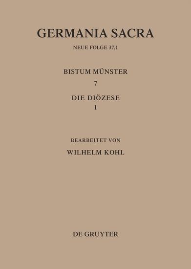 Die Bistümer der Kirchenprovinz Köln. Das Bistum Münster 7,1: Die Diözese - Blick ins Buch