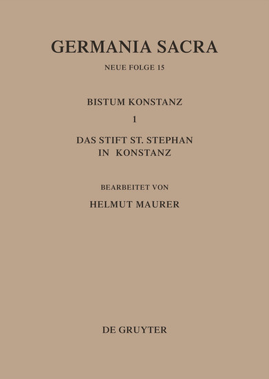 Die Bistümer der Kirchenprovinz Mainz. Das Bistum Konstanz I. Das Stift St. Stephan in Konstanz - Blick ins Buch