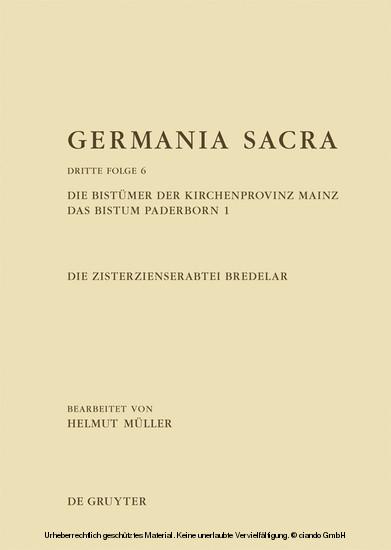 Die Bistümer der Kirchenprovinz Mainz. Das Bistum Paderborn 1. Die Zisterzienserabtei Bredelar - Blick ins Buch