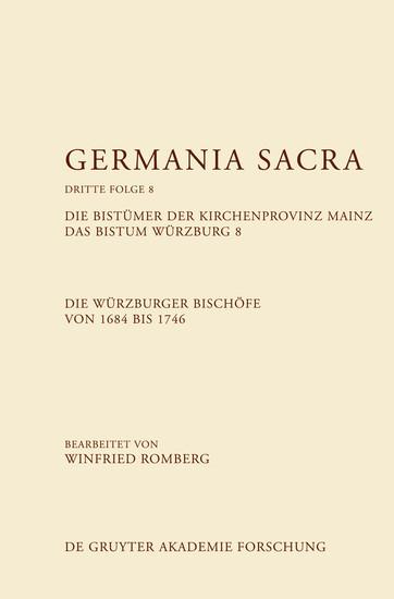 Die Bistümer der Kirchenprovinz Mainz. Das Bistum Würzburg 8. Die Würzburger Bischöfe von 1684-1746 - Blick ins Buch
