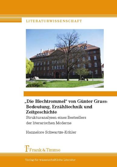 'Die Blechtrommel' von Günter Grass: Bedeutung, Erzähltechnik und Zeitgeschichte - Blick ins Buch