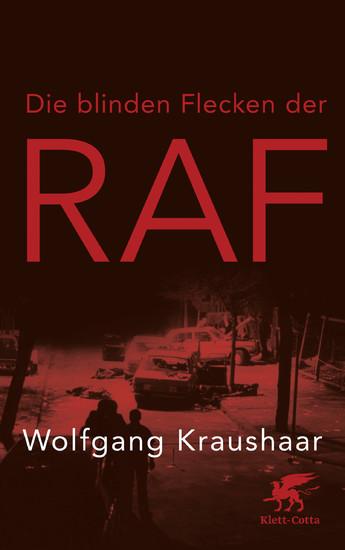 Die blinden Flecken der RAF - Blick ins Buch
