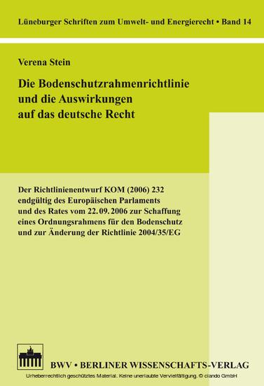 Die Bodenschutzrahmenrichtlinie und die Auswirkungen auf das deutsche Recht - Blick ins Buch
