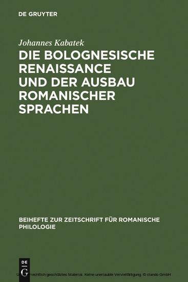 Die Bolognesische Renaissance und der Ausbau romanischer Sprachen - Blick ins Buch