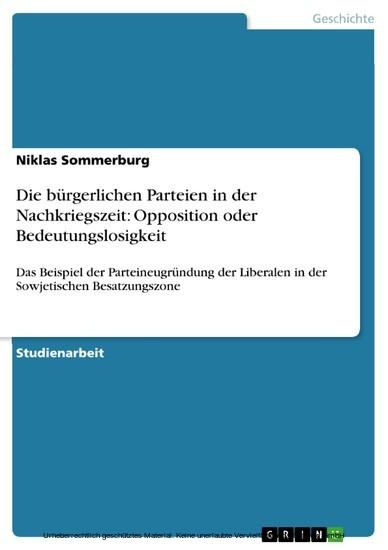 Die bürgerlichen Parteien in der Nachkriegszeit: Opposition oder Bedeutungslosigkeit - Blick ins Buch