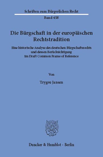 Die Bürgschaft in der europäischen Rechtstradition. - Blick ins Buch