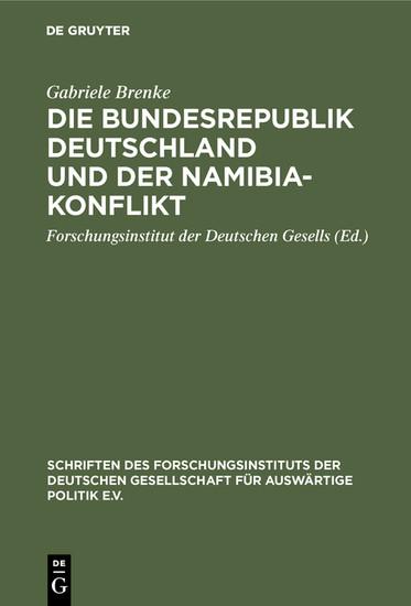 Die Bundesrepublik Deutschland und der Namibia-Konflikt - Blick ins Buch