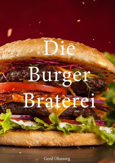 Die Burger Braterei - Blick ins Buch