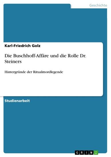 Die Buschhoff-Affäre und die Rolle Dr. Steiners - Blick ins Buch