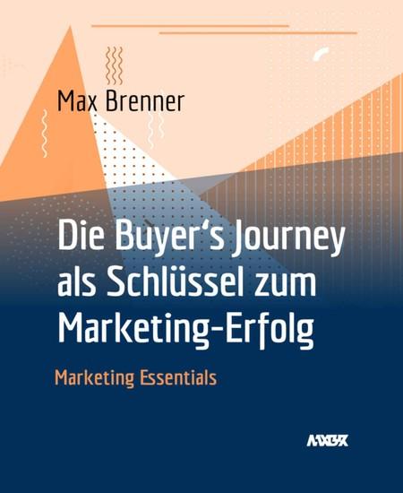 Die Buyer's Journey als Schlüssel zum Marketing-Erfolg - Blick ins Buch