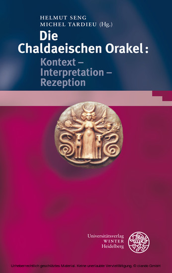 Die Chaldaeischen Orakel: Kontext - Interpretation - Rezeption - Blick ins Buch