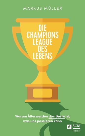 Die Champions League des Lebens - Blick ins Buch