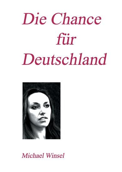 Die Chance für Deutschland - Blick ins Buch