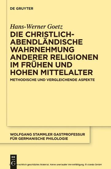 Die christlich-abendländische Wahrnehmung anderer Religionen im frühen und hohen Mittelalter - Blick ins Buch