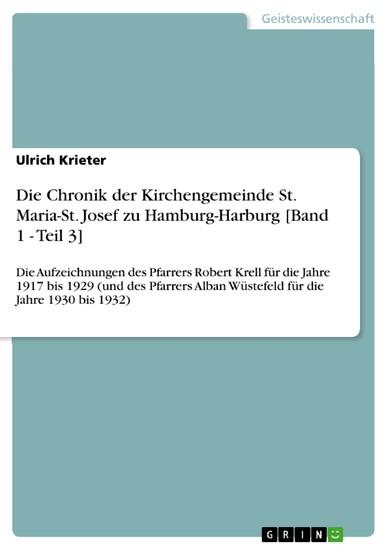 Die Chronik der Kirchengemeinde St. Maria-St. Josef zu Hamburg-Harburg [Band 1 - Teil 3] - Blick ins Buch