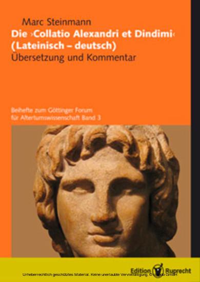 Die »Collatio Alexandri et Dindimi« (lateinisch-deutsch) - Blick ins Buch