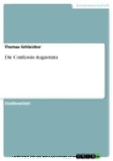 Die Confessio Augustana - Blick ins Buch