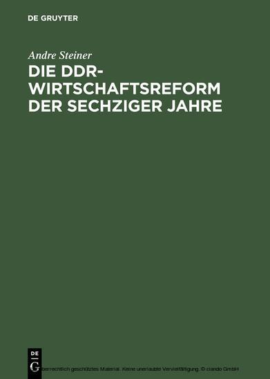 Die DDR-Wirtschaftsreform der sechziger Jahre - Blick ins Buch