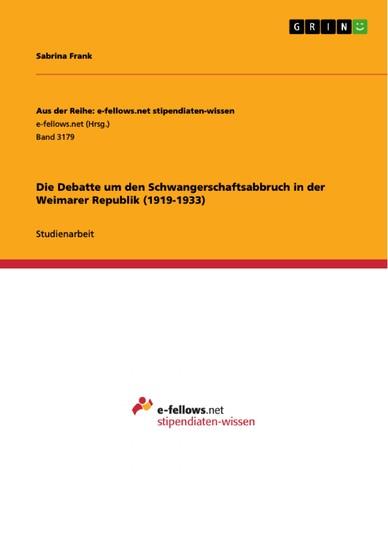 Die Debatte um den Schwangerschaftsabbruch in der Weimarer Republik (1919-1933) - Blick ins Buch